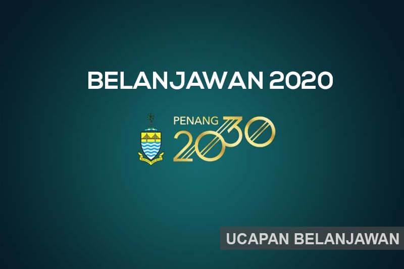 Ucapan Y.A.B Ketua Menteri Pulau Pinang (Belanjawan 2020)